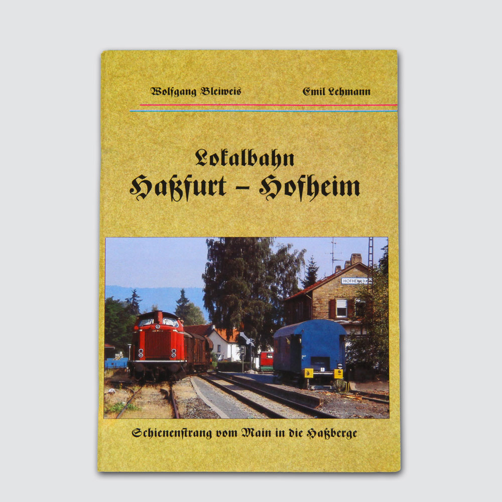 Lokalbahn von Haßfurt nach Hofheim
