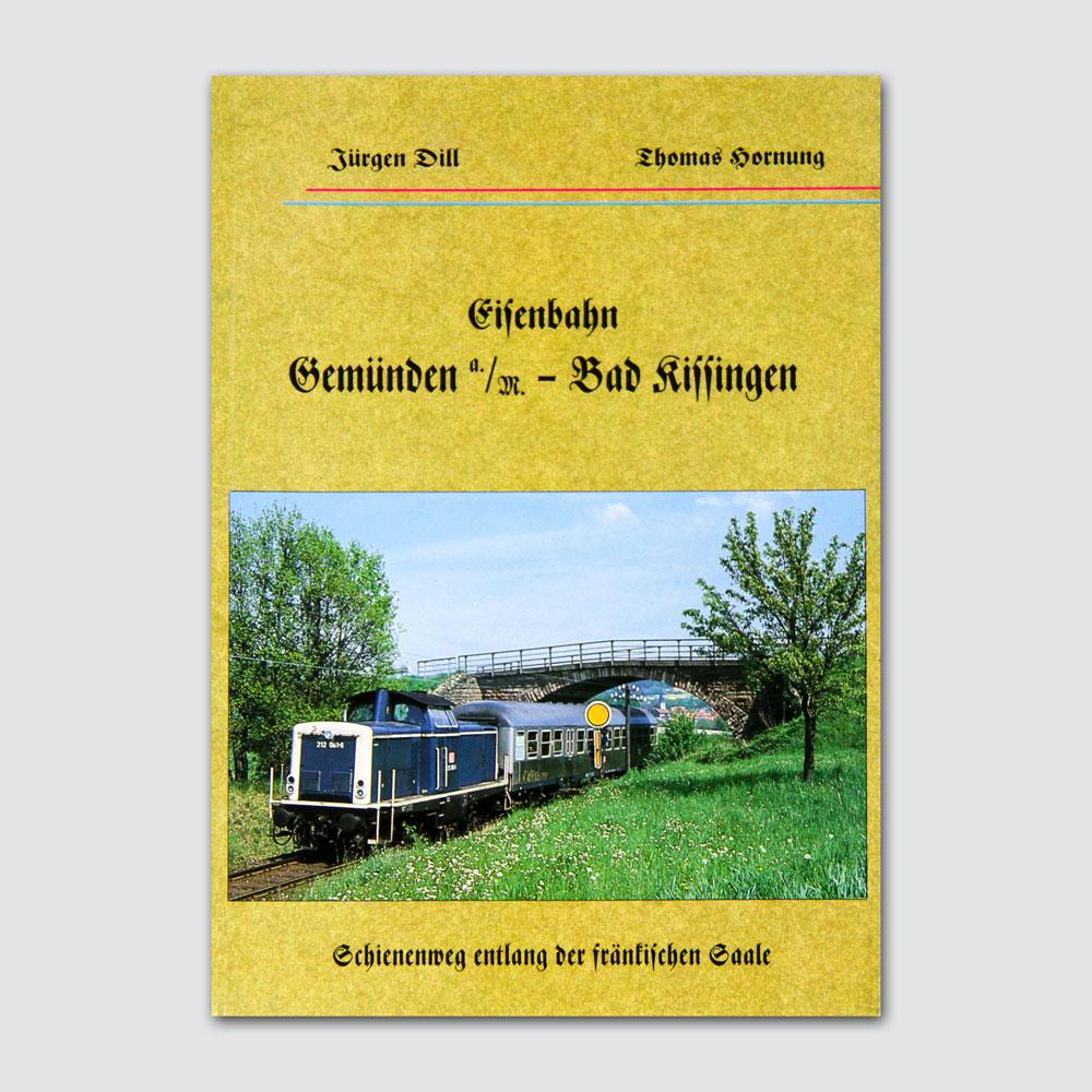 Eisenbahn Gemünden - Bad Kissingen Vorderseite