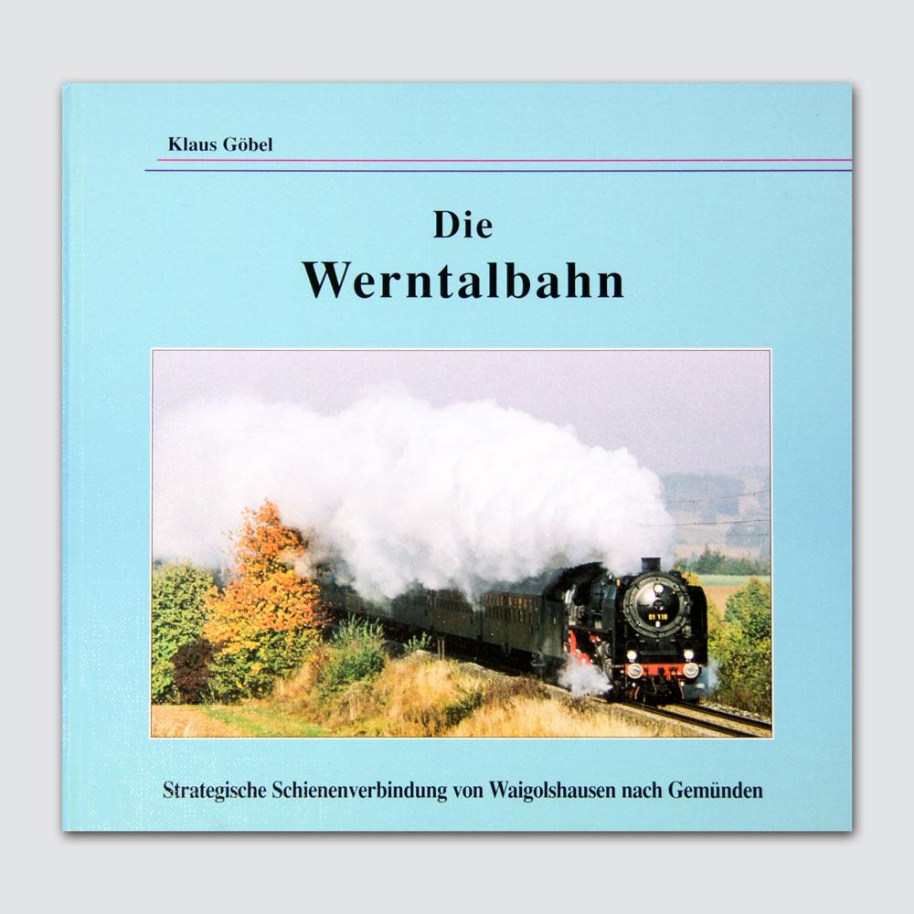 Die Werntalbahn Vorderseite