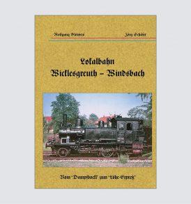 Lokalbahn von Wicklesgreuth nach Windsbach